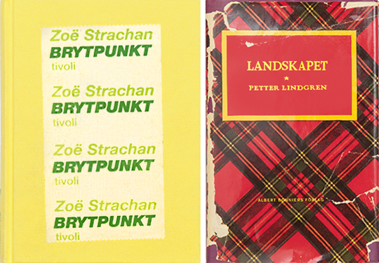 Brytpunkten, Zoë Strachan, Landskapet, 2003. The title was printed on adhesive tape and applied by hand, which make every cover unique. Petter Lindgren, 2005. I met with the writer and brought an old book about tartan-patterns (there was a small passage in his book about a tartan-patterned thermos). He wanted his book to look exactly as my reference.
